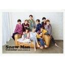【送料無料】 Snow Man カレンダー 2020.4-2021.3 / Snow Man 【本】