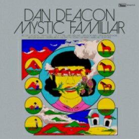 Dan Deacon / Mystic Familiar 輸入盤 【CD】