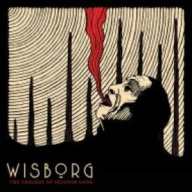 【送料無料】 Wisborg / Tragedy Of Seconds Gone 【LP】