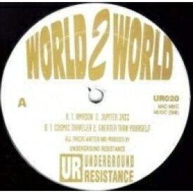 Underground Resistance アンダーグラウンドレジスタンス / World 2 World Ep (12インチシングルレコード / Underground Resistance) 【12in】