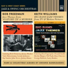 【送料無料】 Bob Freedman / Keith Williams / Jazz Themes From Anatomy Of A Murder / Big Band Jazz Themes From Tv & Motion Pictures 輸入盤 【CD】