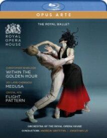 バレエ&ダンス / トリプルビル〜『ウィズイン・ザ・ゴールデン・アワー』 『メデューサ』 『フライト・パターン』 英国ロイヤル・バレエ(2019) 【BLU-RAY DISC】