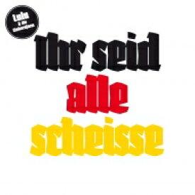 Lulu & Die Einhornfarm / Ihr Seid Alle Scheisse 【LP】