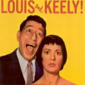 【送料無料】 Louis Prima / Keely Smith / Louis And Keely! 輸入盤 【CD】