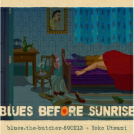 blues.the-butcher-590213 + Yoko Utsumi / Blues Before Sunrise (アナログレコード) 【LP】