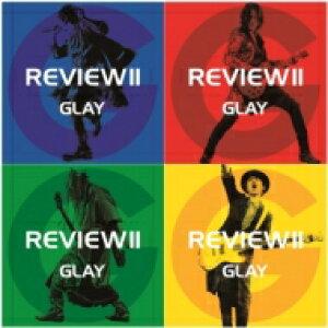 【送料無料】 GLAY グレイ / REVIEW II 〜BEST OF GLAY〜 (4CD+Blu-ray) 【CD】
