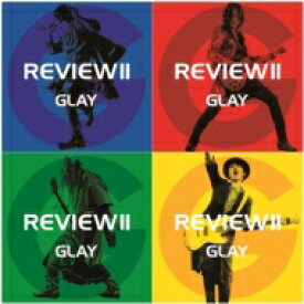 【送料無料】 GLAY グレイ / REVIEW II 〜BEST OF GLAY〜 (4CD) 【CD】