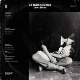 Le Butcherettes / Don't Bleed 【LP】
