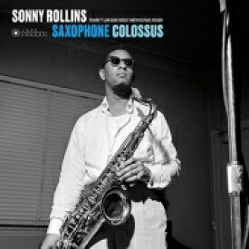 Sonny Rollins ソニーロリンズ / Saxophone Colossus (180グラム重量盤レコード / Jazz Images) 【LP】