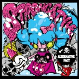 【送料無料】 STRONG STYLE / ALTERNATIVE FACT 【CD】