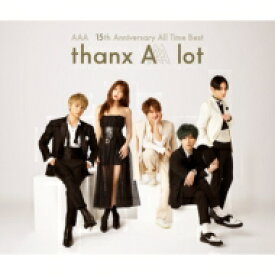 【送料無料】 AAA / AAA 15th Anniversary All Time Best -thanx AAA lot- 【CD】
