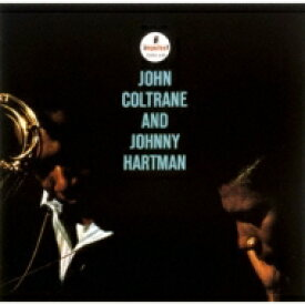 【送料無料】 John Coltrane ジョンコルトレーン / John Coltrane And Johnny Hartman (Uhqcd)(Mqa-cd) 【Hi Quality CD】