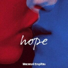 【送料無料】 マカロニえんぴつ / hope 【初回限定盤】 【CD】