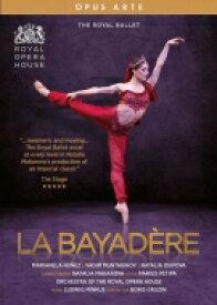 バレエ&ダンス / 『ラ・バヤデール』 英国ロイヤル・バレエ、マリアネラ・ヌニェス、ナタリア・オシポワ、ワディム・ムンタギロフ、他(2018)(日本語解説付) 【DVD】