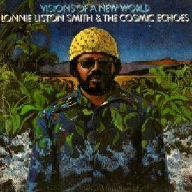 【送料無料】 Lonnie Liston Smith ロニーリストンスミス / Visions Of A New World 【LP】