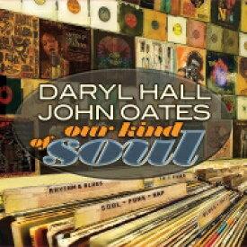 【送料無料】 Hall&Oates (Daryl Hall&John Oates) ホール&オーツ / Our Kind Of Soul (2枚組 / 180グラム重量盤 / アナログレコード / Friday Music) 【LP】