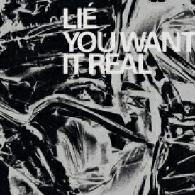 Lie (Rock) / You Want It Real 【LP】