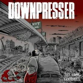 【送料無料】 Downpresser / Long Goodbye 【LP】