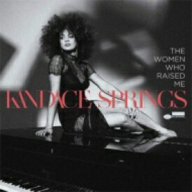 Kandace Springs / Women Who Raised Me 輸入盤 【CD】