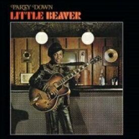 Little Beaver / Party Down (Limited Metallic Gold Vinyl Edition) 【LP】