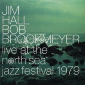Jim Hall / Bob Brookmeyer / Live At The North Sea Jazz Festival 【CD】