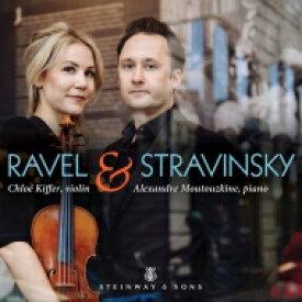 【送料無料】 Ravel ラベル / ラヴェル:ヴァイオリン・ソナタ集、ストラヴィンスキー『火の鳥』組曲(ヴァイオリン&ピアノ版)、他 クロエ・キファー、アレクサンドル・ムウトツキン 輸入盤 【CD】