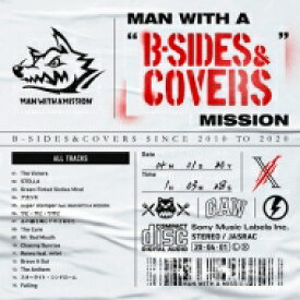 """MAN WITH A MISSION マンウィズアミッション / MAN WITH A """"B-SIDES & COVERS"""" MISSION 【CD】"""