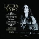 Laura Nyro ローラニーロ / Nights Before Christmas 輸入盤 【CD】