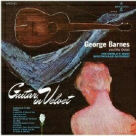 【送料無料】 George Barnes / Guitar In Velvet (ブルー・ヴァイナル仕様 / アナログレコード) 【LP】