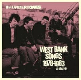 Undertones / West Bank Songs 1978-1983: A Best Of 【LP】