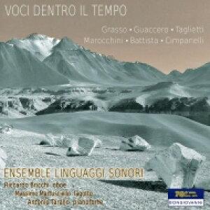 【送料無料】 時代の声〜現代イタリアのオーボエ、ファゴットとピアノのための三重奏曲集 アンサンブル・リングアッジ・ソノーリ 輸入盤 【CD】