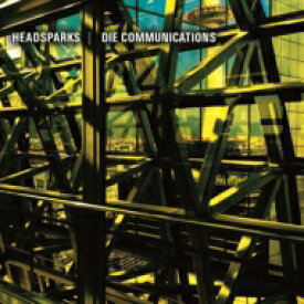 Headsparks / Die Communications / Split 【CD】