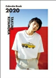 【送料無料】 TAKUMI KITAMURA Calendar Book 2020 / 北村匠海 【本】