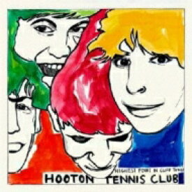 Hooton Tennis Club / Highest Point In Cliff Town 輸入盤 【CD】