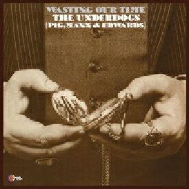 【送料無料】 Underdogs / Wasting Our Time 【LP】