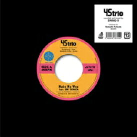 "45TRIO / Make Me Woo feat. EMI TAWATA / Taj Mahal (7インチシングルレコード) 【7""""Single】"
