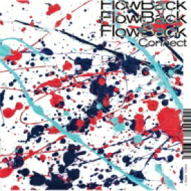 【送料無料】 FlowBack / Connect【初回生産限定盤A】(+Blu-ray) 【CD】