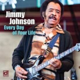【送料無料】 Jimmy Johnson / Every Day Of Your Life 【CD】