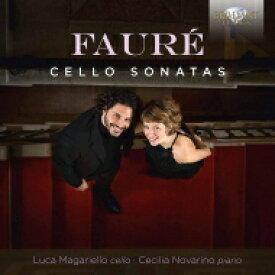 Faure フォーレ / チェロ・ソナタ第1番、第2番 ルカ・マガリエッロ、チェチーリア・ノヴァリーノ 輸入盤 【CD】