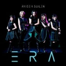 【送料無料】 RAISE A SUILEN (BanG Dream!) / ERA 【CD】