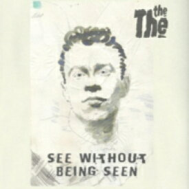 The The ザザ / See Without Being Seen 輸入盤 【CD】