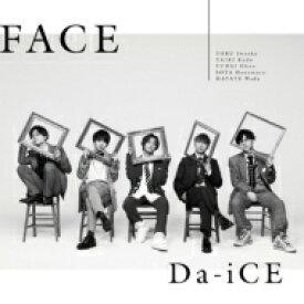 【送料無料】 Da-iCE / FACE 【初回限定盤B】(+DVD) 【CD】