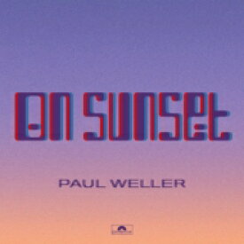 【送料無料】 Paul Weller ポールウェラー / On Sunset 【SHM-CD】