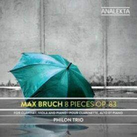 【送料無料】 Bruch ブルッフ / クラリネット、ヴィオラとピアノのための8つの小品 フィロン・トリオ 輸入盤 【CD】