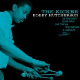 【送料無料】 Bobby Hutcherson ボビーハッチャーソン / Kicker (180グラム重量盤レコード / Tone Poets) 【LP】