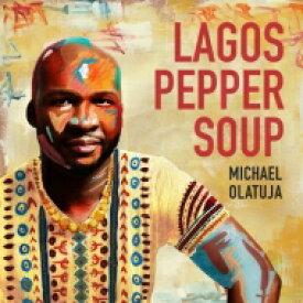 【送料無料】 Michael Olatuja / Lagos Pepper Soup 【LP】