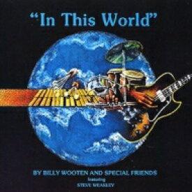 Billy Wooten ビリーウッテン / In This World (アナログレコード) 【LP】