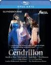 Massenet マスネ / 『サンドリヨン』全曲 ショウ演出、ジョン・ウィルソン&ロンドン・フィル、ダニエル・ドゥ・ニー…