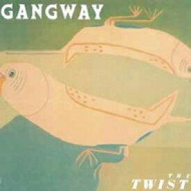 【送料無料】 Gangway / Twist 【CD】