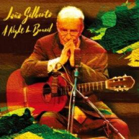【送料無料】 Joao Gilberto ジョアンジルベルト / Night In Brazil (2CD) 輸入盤 【CD】
